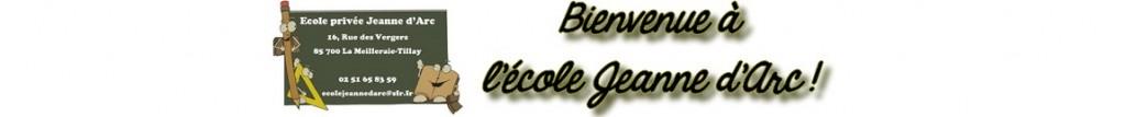 Ecole Jeanne d'Arc La Meilleraie Tillay